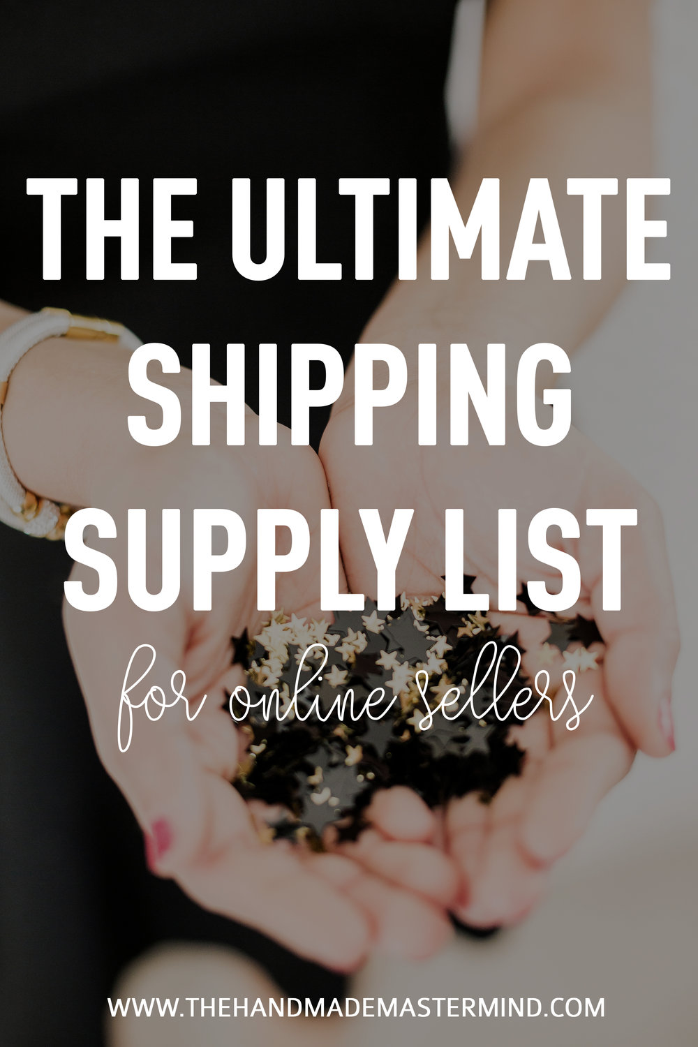 The Ultimate Shipping Supply List for Online Sellers - The Handmade Mastermind