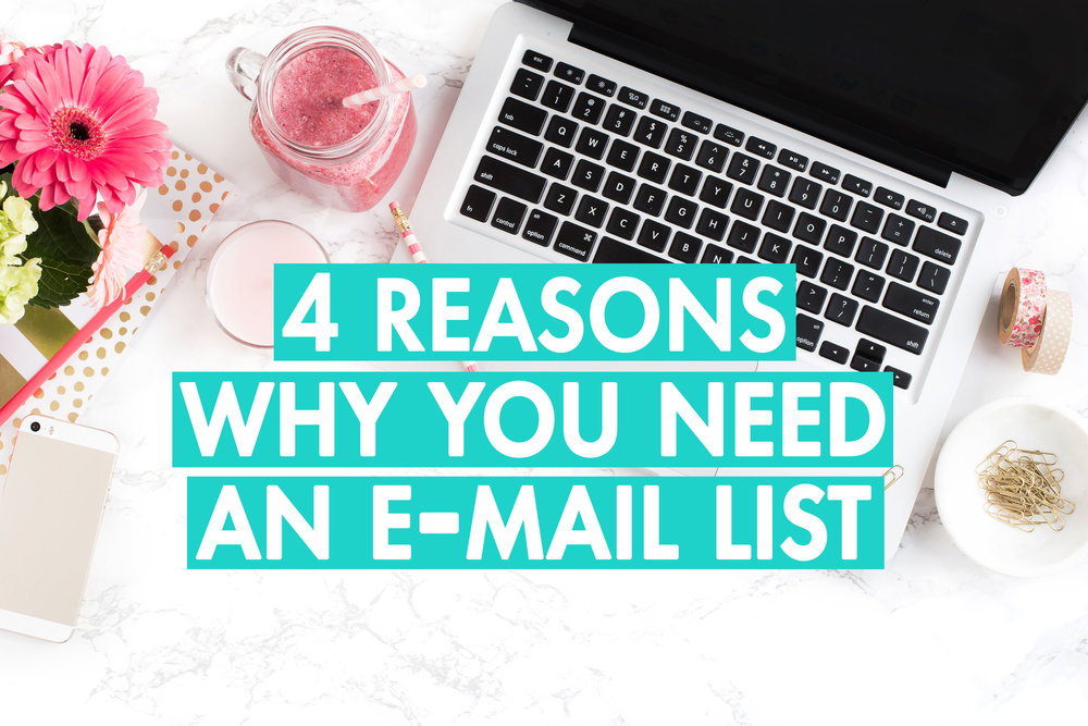 4 reasons why you need an email list.jpg