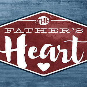 The Father's Heart Sermon Series