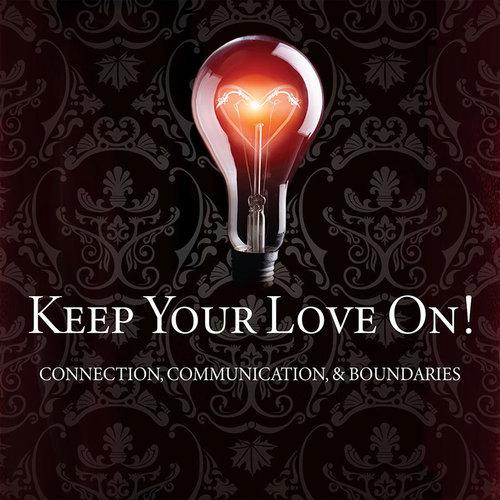 Keep Your Love on Seminar Danny Silk Grace Bible Church Maui