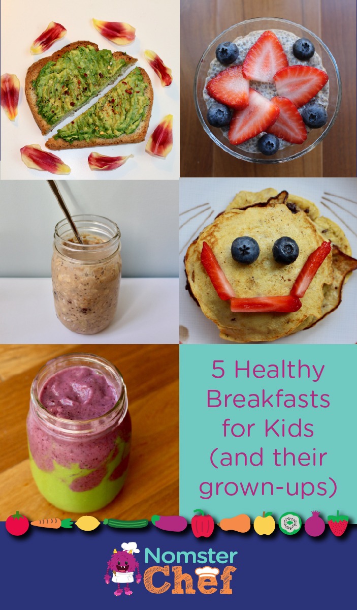 5 Healthy Breakfast Ideas for Kids_Nomster Chef
