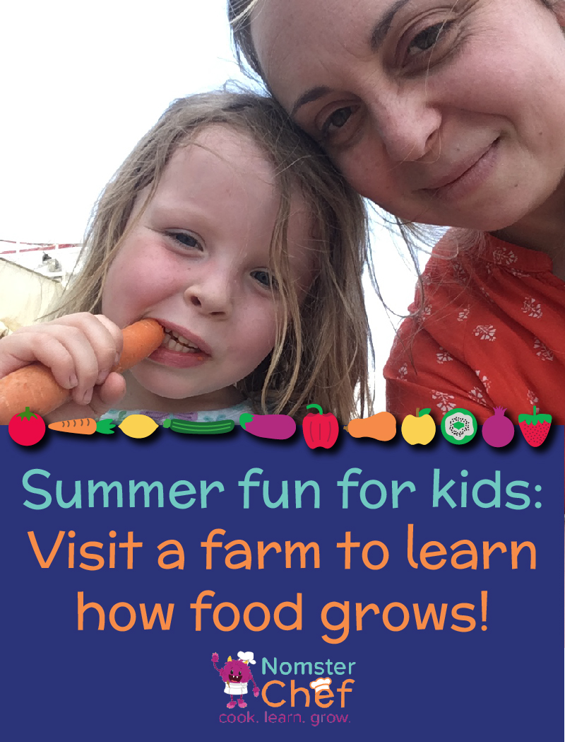 Nomster Chef_visit farms_summer fun for kids