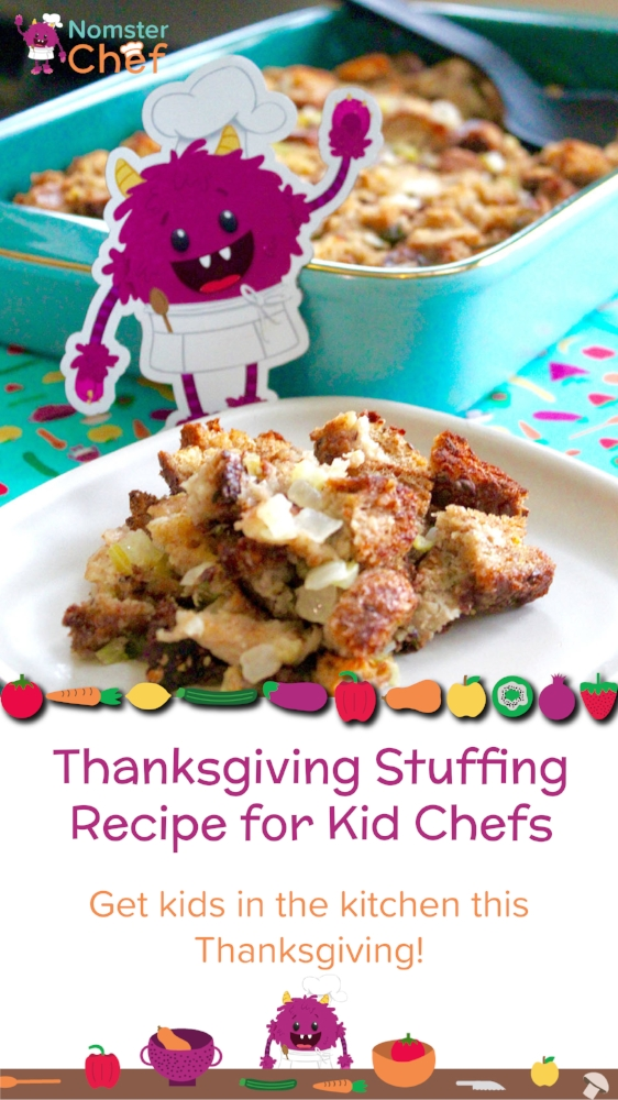 Holiday recipes for kids Thanksgiving stuffing - Nomster Chef