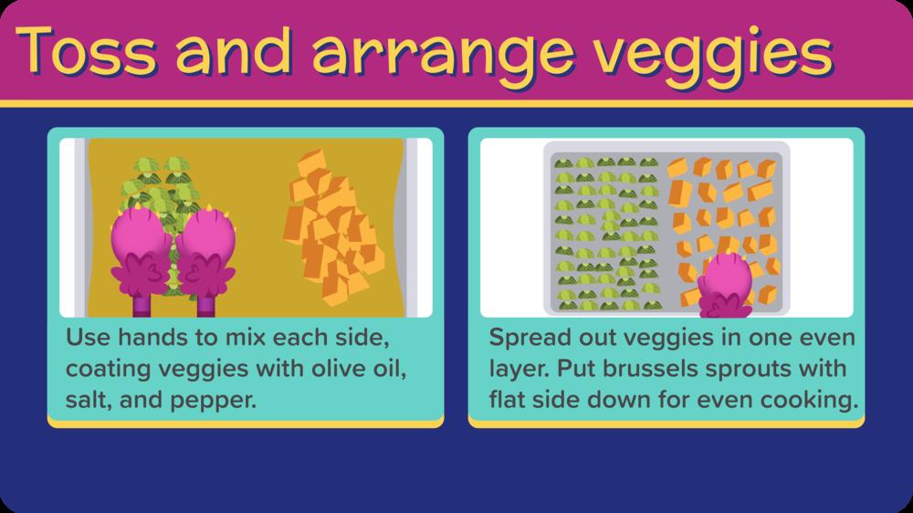 15_ChickenFingersButternutBrussels_toss veggies-01.png
