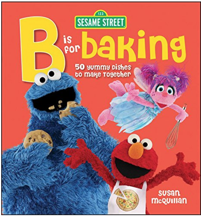 Sesame Street B is for Baking - The gang from Sesame Street shares lots of fun baking recipes for preschoolers.