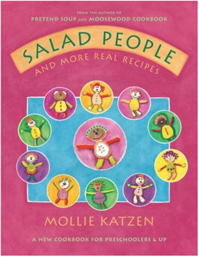 Salad People - More illustrated recipes for preschoolers from Mollie Katzen, author of the famous vegetarian cookbook