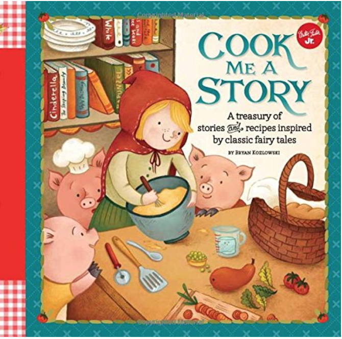Cook me a Story - Read through classic fairytales while cooking a recipe that matches the story!