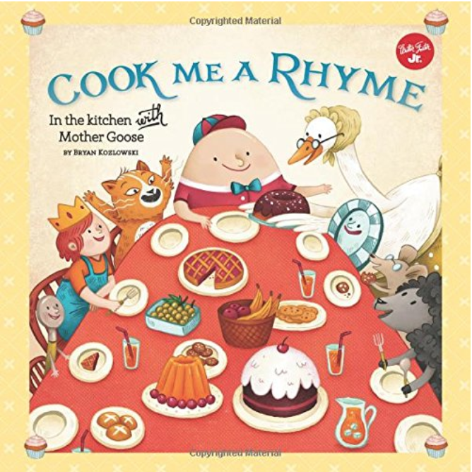 Cook me a Rhyme - Read Mother Goose nursery rhymes will cooking a recipe that matches the story!