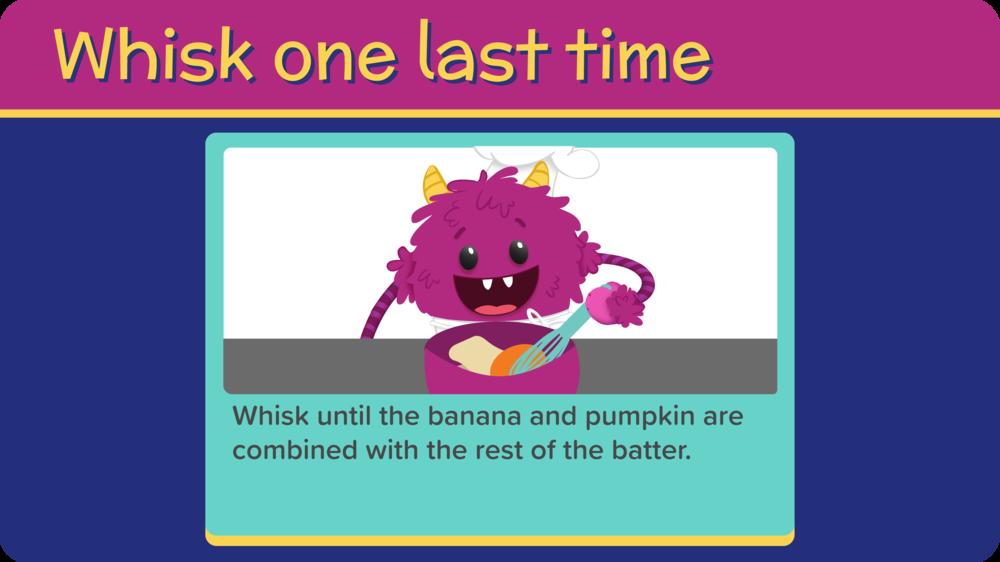 26_Banana Pumpkin Pancakes_whisk last time-01.png