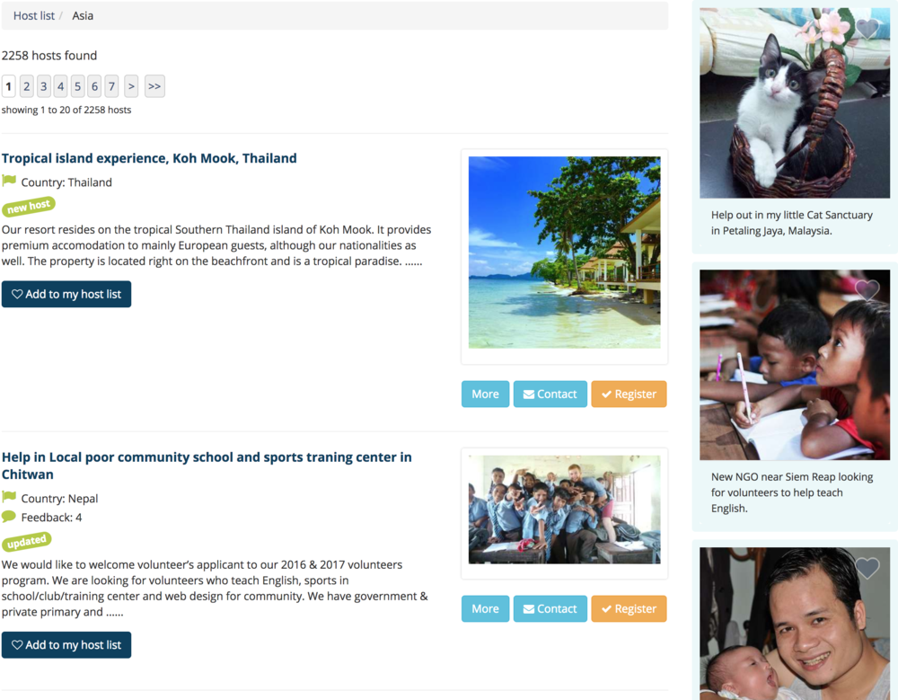 Here's an example of a few hosts looking for volunteers in Southeast Asian countries.