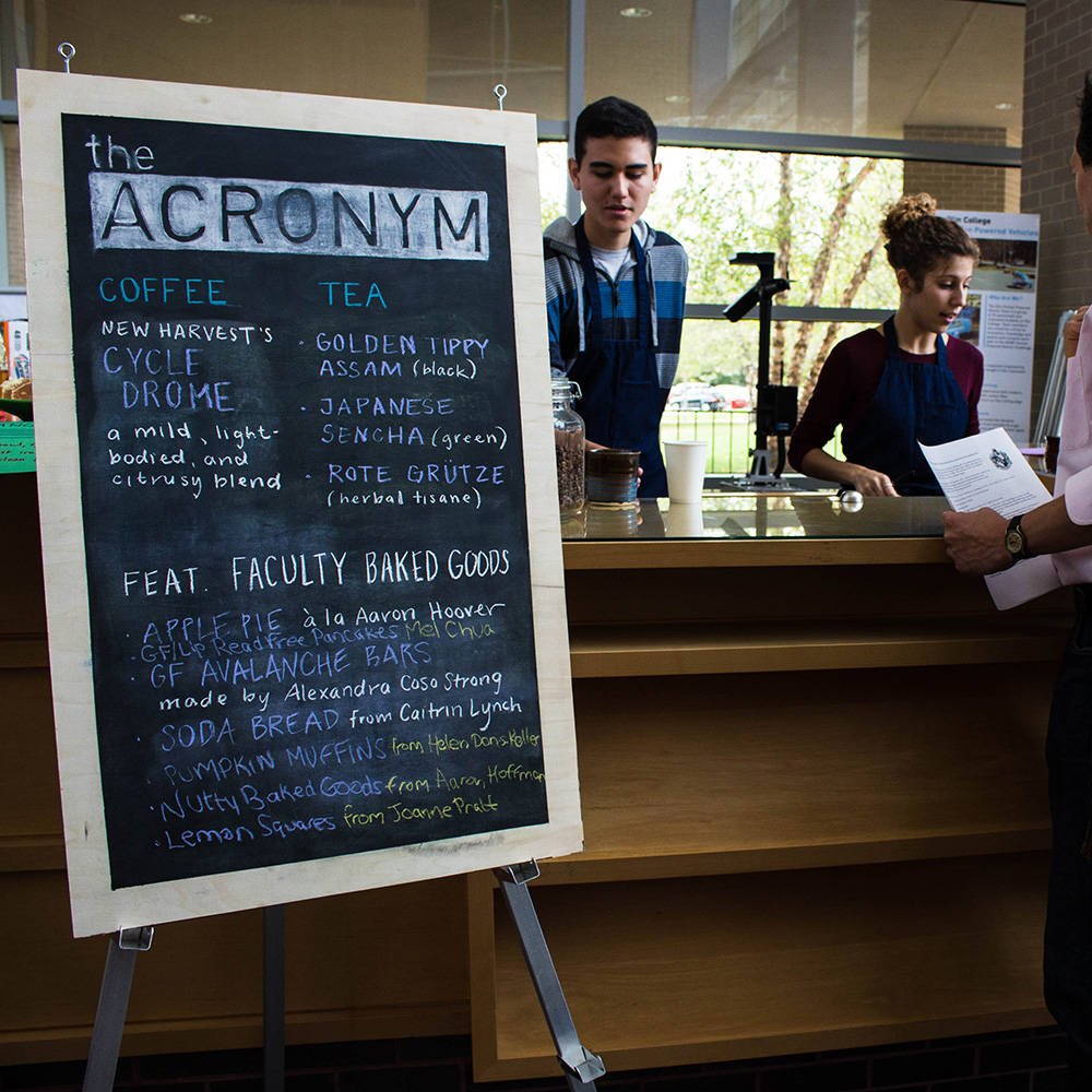 Focusing on community - The Acronym was developed in response to complaints that the Olin community didn't have a place where faculty, staff, and students could all feel comfortable and engage in casual conversations. The Acronym was staffed by students (and the occasional faculty member!), and our offerings were sourced by students, faculty, and staff.