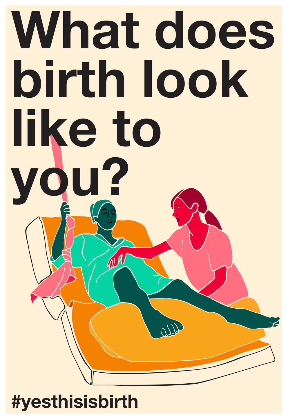 "A person in labor on a hospital bed, supported by a nurse. Captioned ""What does birth look like to you? #yesthisisbirth."""