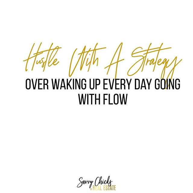 You can't get up every single day and wing it to be successful. Your hustle require a strategy. www.savvychicksinrealestate.com . . . . . . . . . . . . . . #realtors #realtorlife #socialmediawealthstrategist  #socialmediaforrealtors #chicagorealtor #realtormom #socialmediatraining #chicagorealtor #womeninrealestate  #realestatecoach #realestateconsultant #brandingtips #exprealty #womenrealtors #kellerwilliamsrealty #socialmediastrategy #googlealerts #remaxagent #newagent #realestatecareer #canva #savvychicksinrealestate #ladiesinrealestate #womenofrealestate #socialmediagraphics #leadgeneration