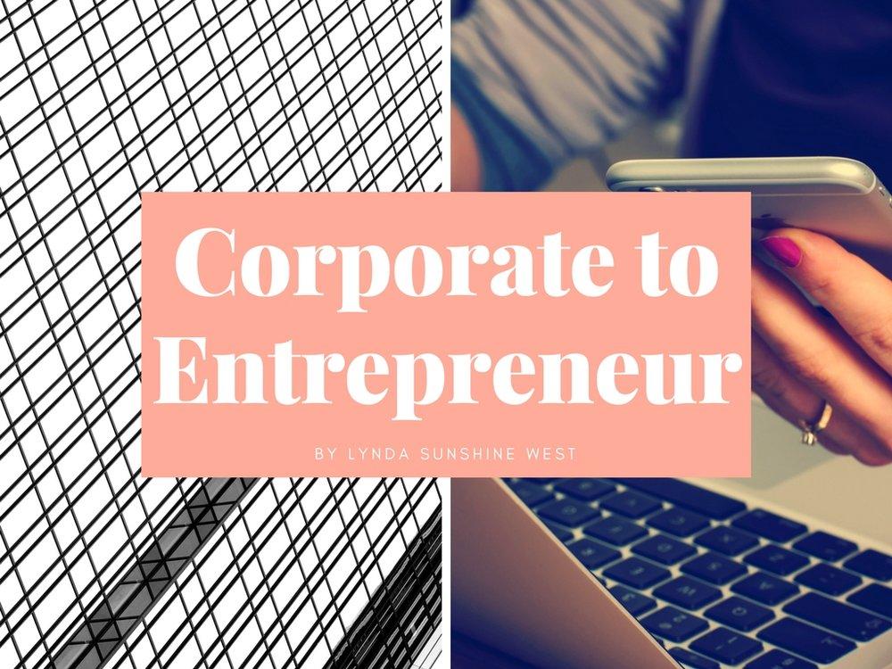 Corporate to Entrepreneur.jpg