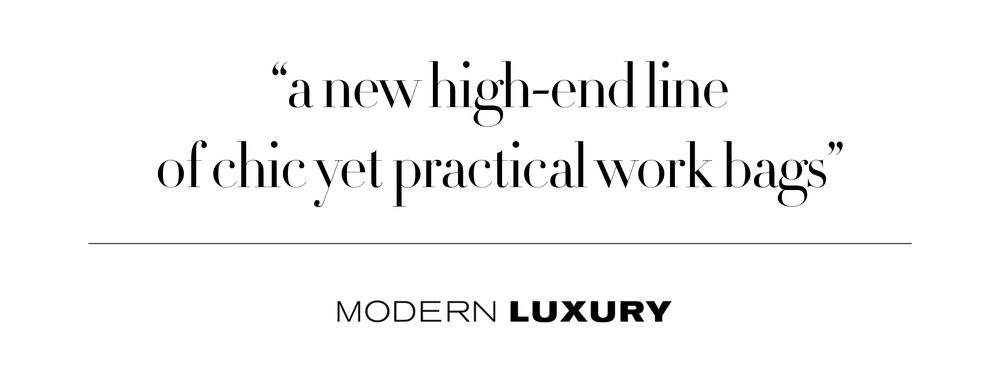 """a new high-end line of chic yet practical work bags"""