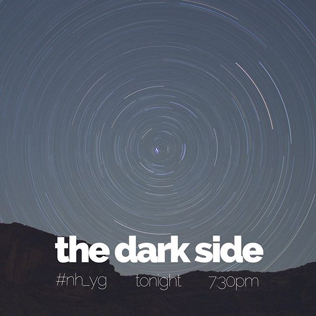 Tonight. 7:30pm. #nh_yg starts a new series called THE DARK SIDE - angels versus demons, good versus evil, where sin and virtue collide. Let's discover what Jesus has to say about the supernatural world!