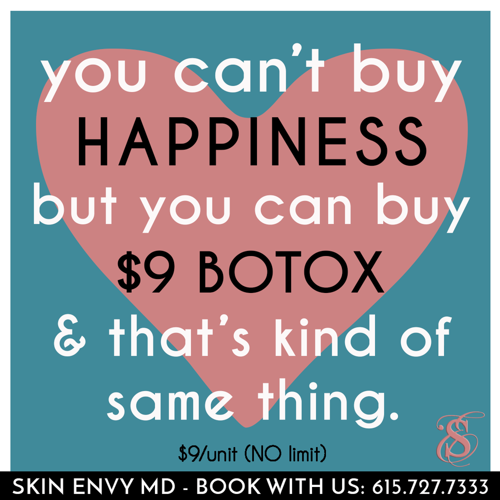 You Can't Buy Happiness But You Can Buy $9 Botox.png