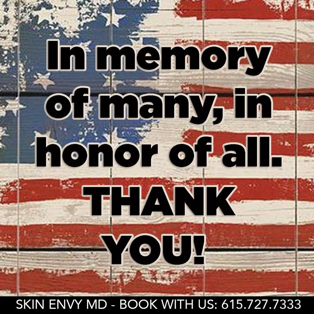 In Memory of Many, In Honor of All. THANK YOU - by Skin Envy MD Nashville.jpg