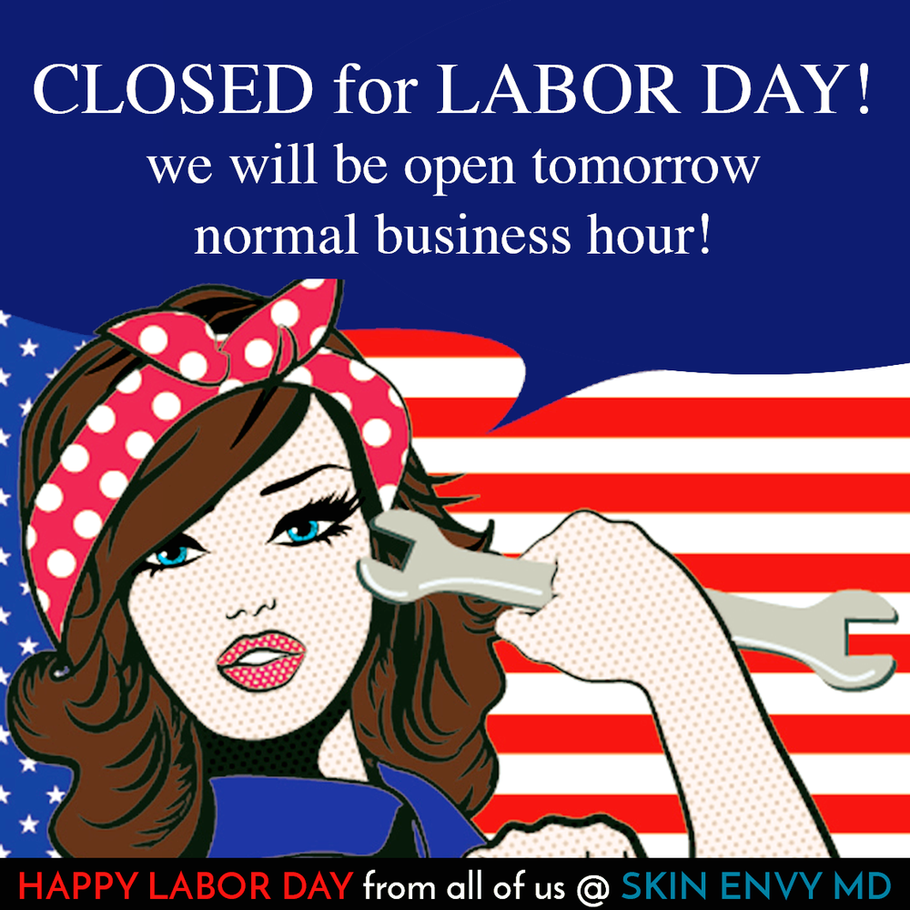 Closed for Labor Day - We Will be Open Tomorrow Normal Business Hour - Skin Care by Skin Envy Nashville.png