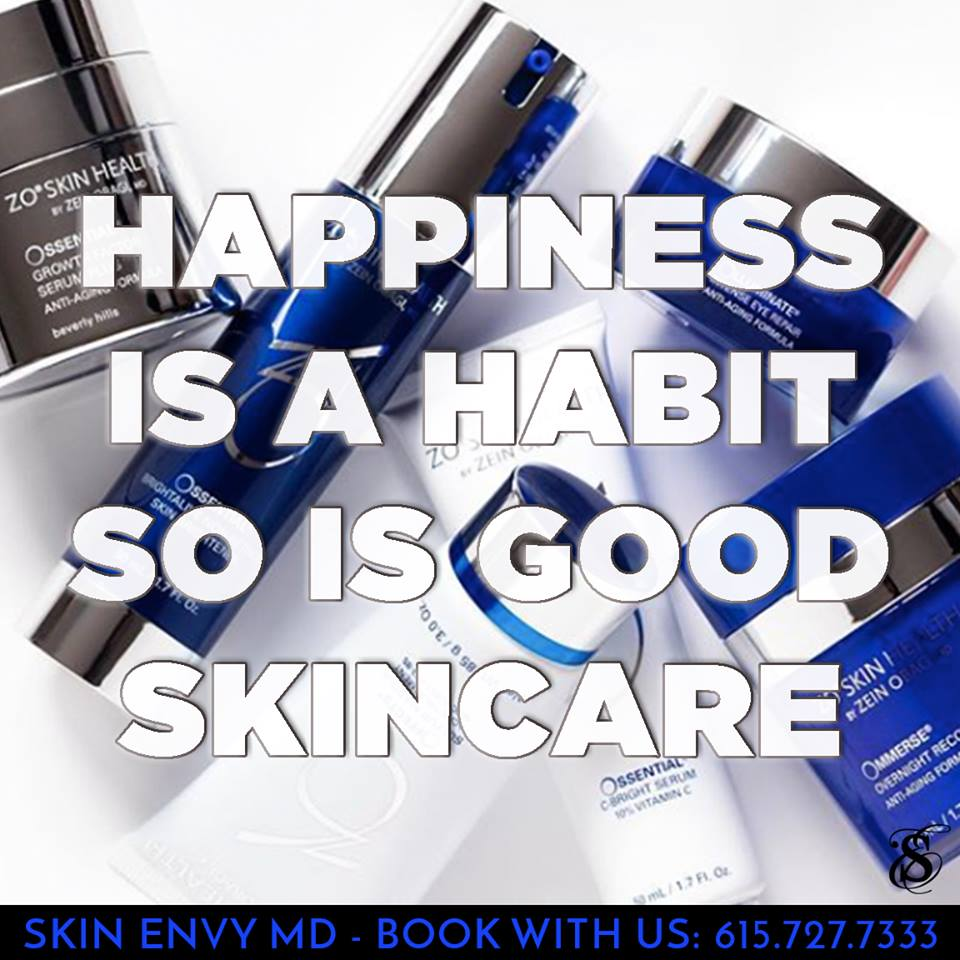 Happiness is a Habit So is Good Skincare - Skin Care by Skin Envy Nashville.jpg