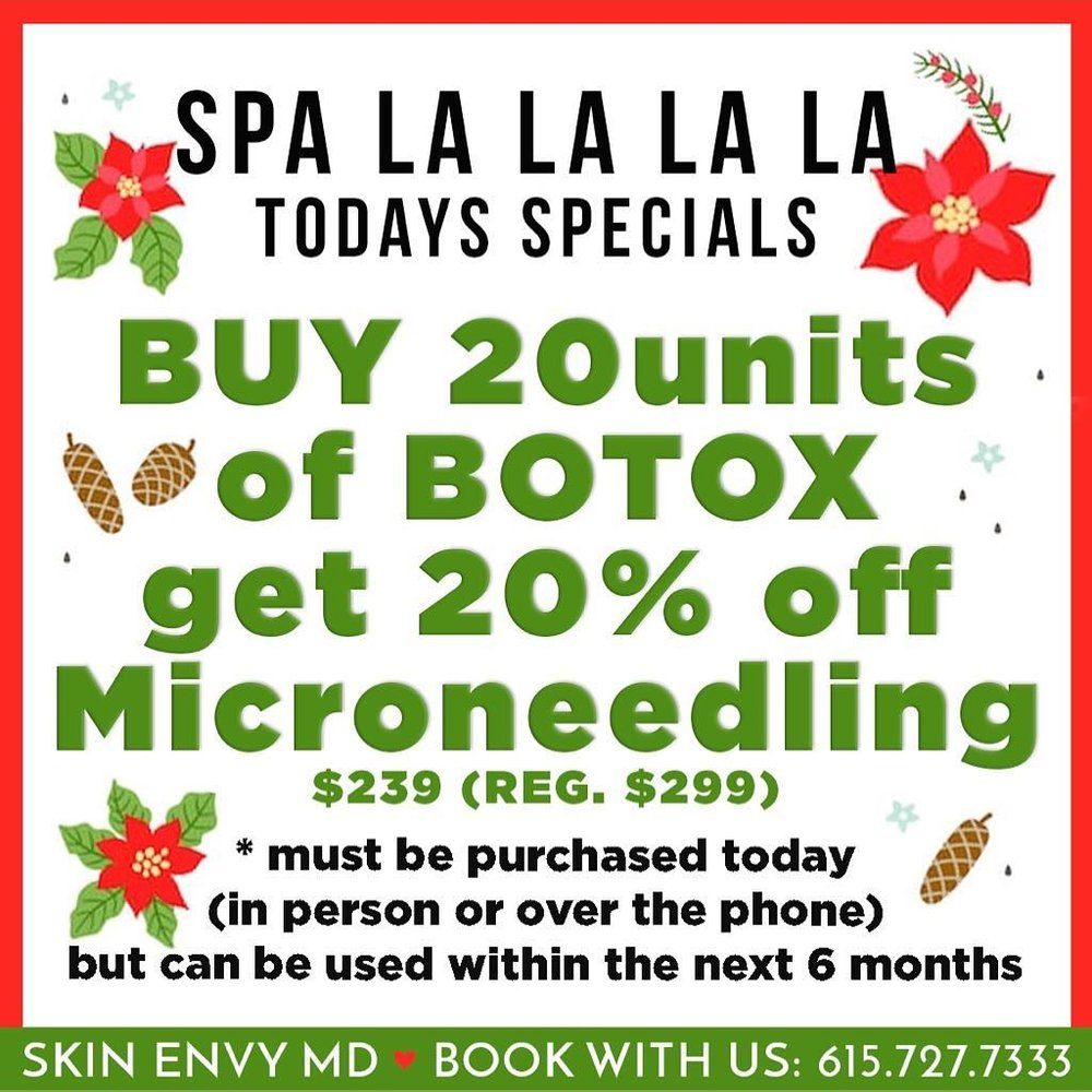 Spa la la la la - Buy 20 units of botox get 20% off microneedling - Botox Dysport Juvederm Restylane by Skin Envy MD Nashville.png