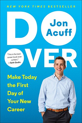 https://www.amazon.com/Do-Over-Today-First-Career/dp/0143109693/ref=sr_1_1?ie=UTF8&qid=1487174042&sr=8-1&keywords=do+over
