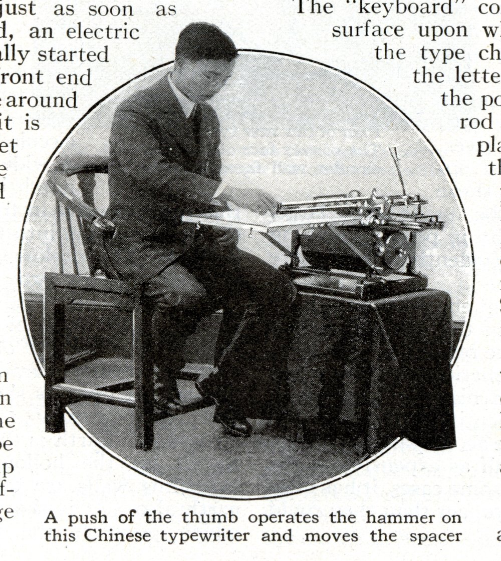 """It Takes Four Thousand Characters to Typewrite in Chinese.""  Popular Science Monthly  90, no. 4 (April 1917): 599. Permission secured by Thomas Mullaney."