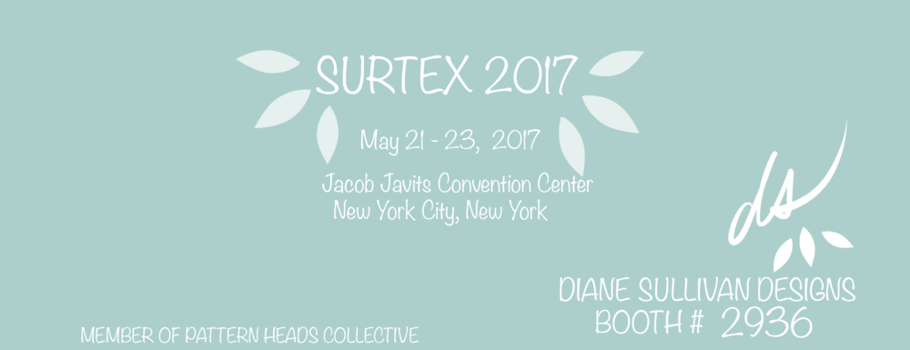 COME VISIT ME AT SURTEX!  LEARN MORE ABOUT MY DESIGNS  AND LET'S TALK ABOUT WORKING TOGETHER!!