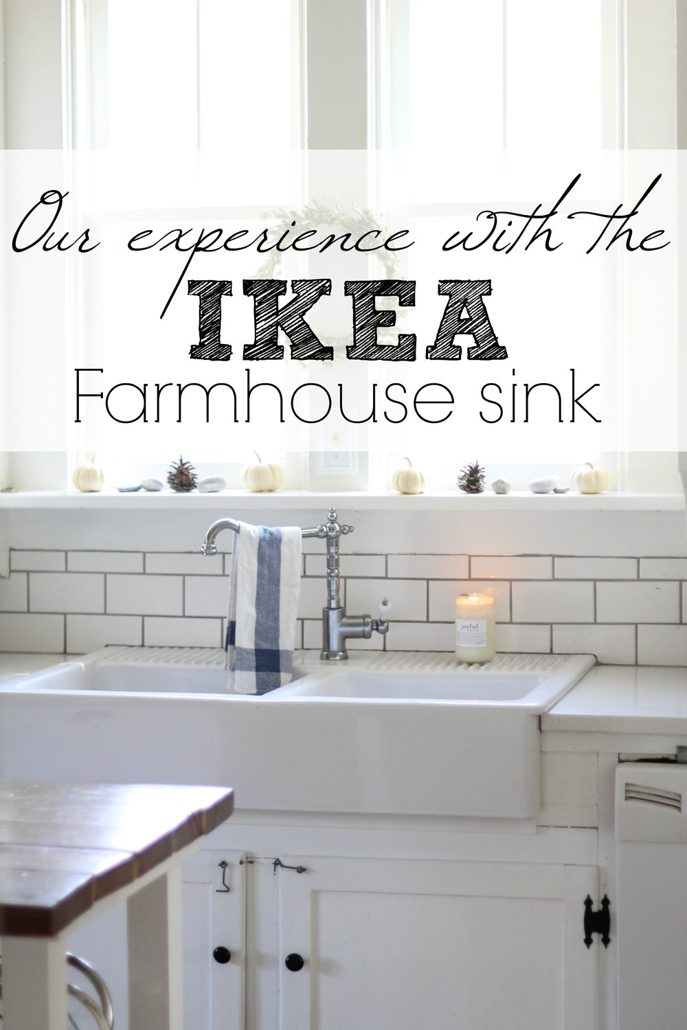 our experience with the ikea farmhouse sink.jpg