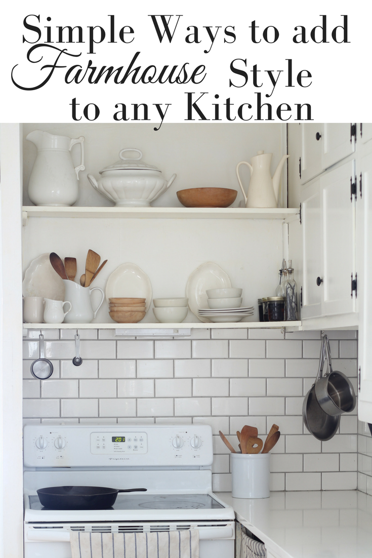 Simple Ways to Add Farmhouse Style to Any Kitchen