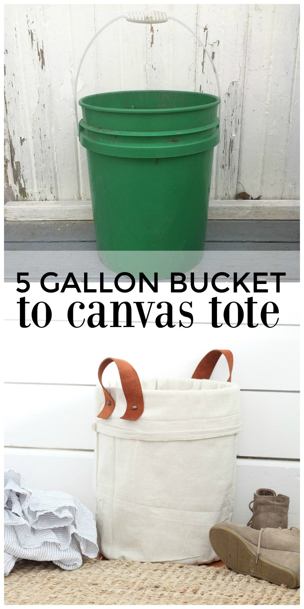 DIY 5 gallon bucket to canvas tote