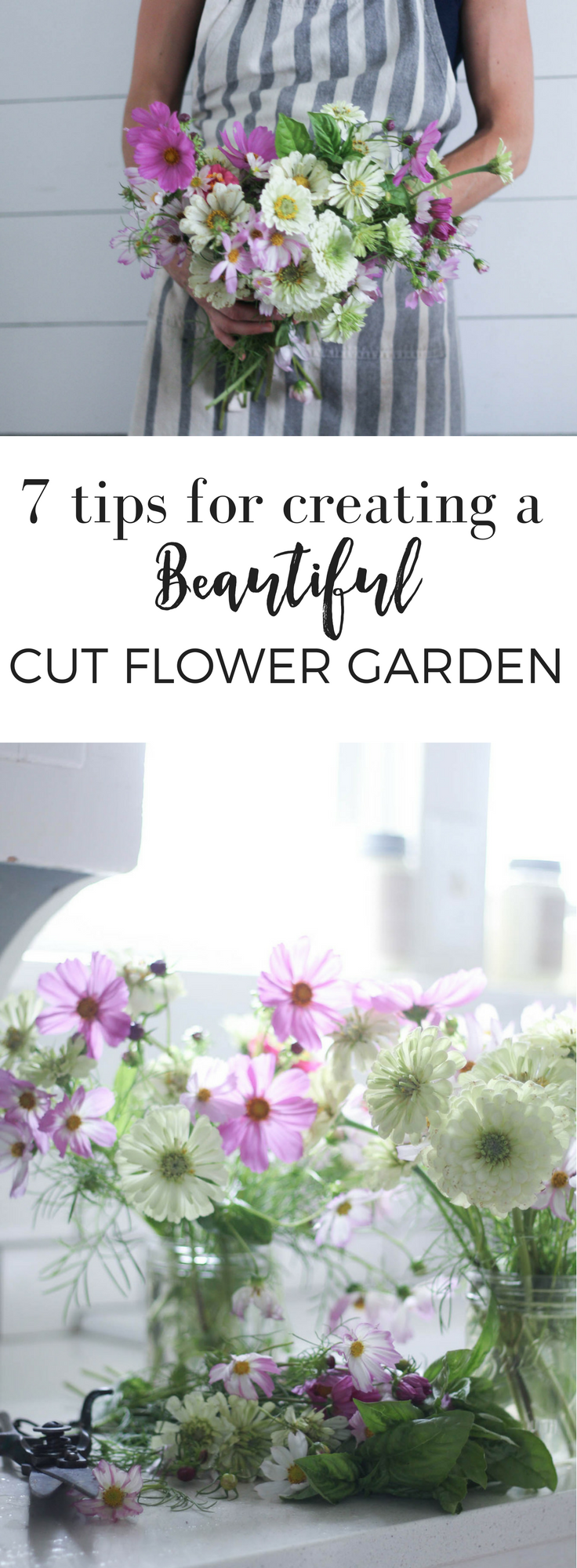 Tips For Creating A Beautiful Cut Flower Garden And How To Make Simple  Arrangements