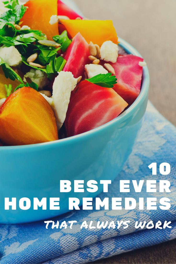 10 Best-ever Home Remedies That Always Work