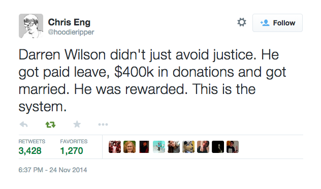 Darren wilson didn't just avoid justice. He got paid leave, $400k in donations and got married. He was rewarded. This is the system.