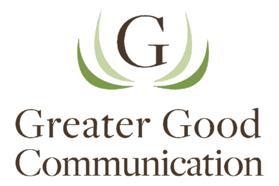 Greater Good Communication