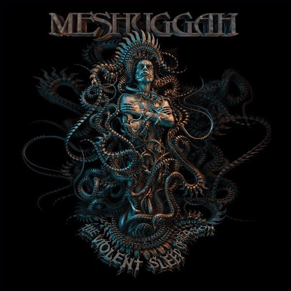 Meshuggah_-_The_Violent_Sleep_of_Reason.jpg
