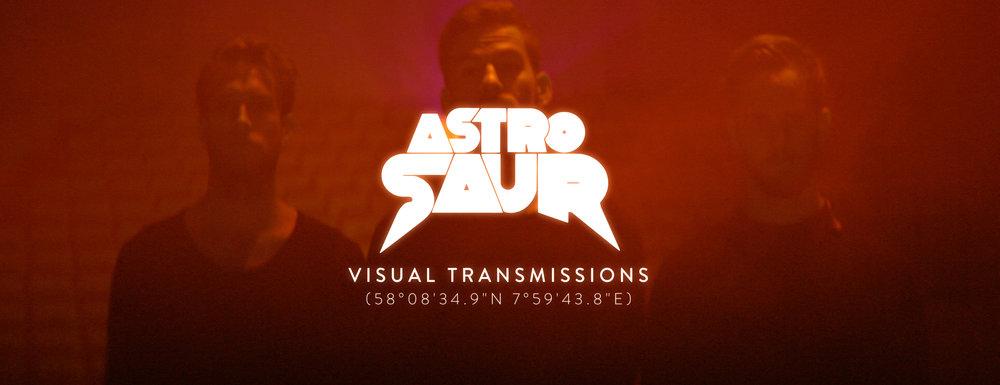 Astrosaur - Visual Transmissions_frame.jpg