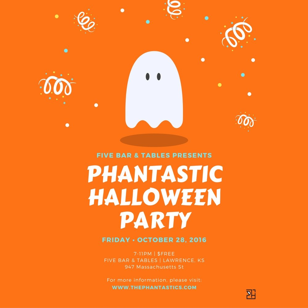 Phantastic Halloween Party Tonight! — v: formulate satisfaction