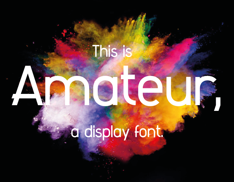 Amateur, the first font I ever designed!