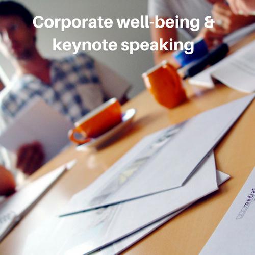 Keynote speaking & corporate well-being programs