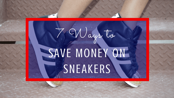 7 ways to save money on sneakers