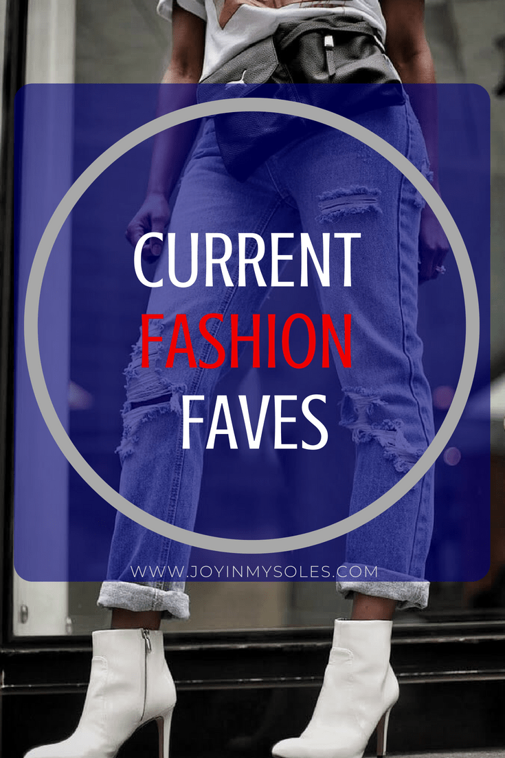 current fashion faves