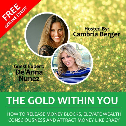 De'Anna with Cambria Berger    Ready to change your money story & discover the gold within?   Listen now