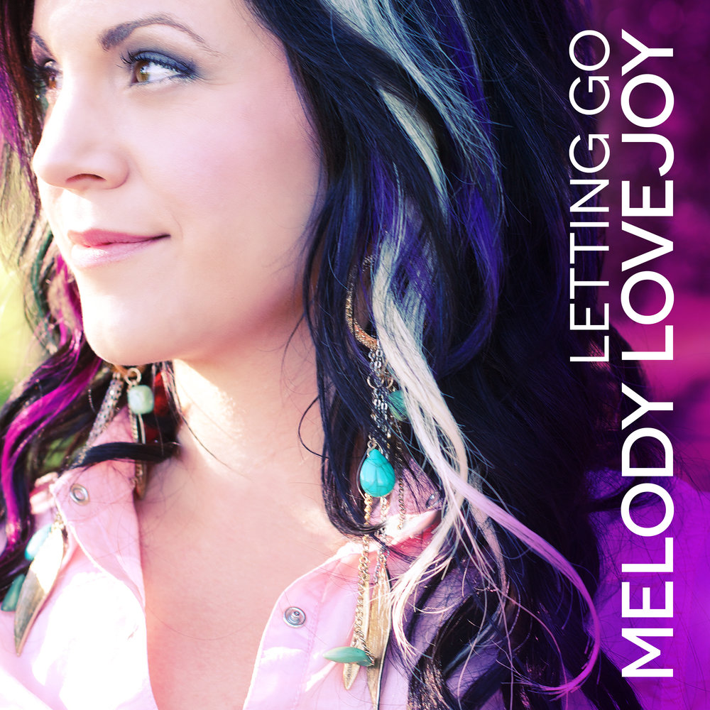 Letting Go Album Cover. Melody Lovjoy