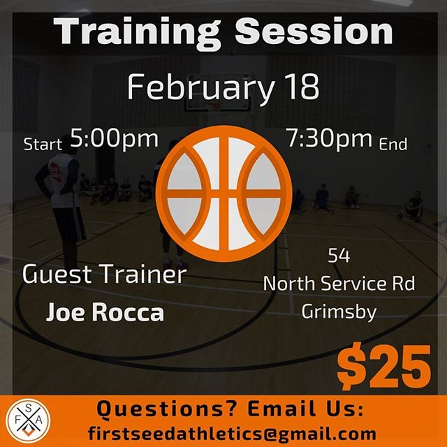 TRAINING SESSION | JOE ROCCA | FEB 18 | $25 | text or DM name to confirm (289) 455-2204