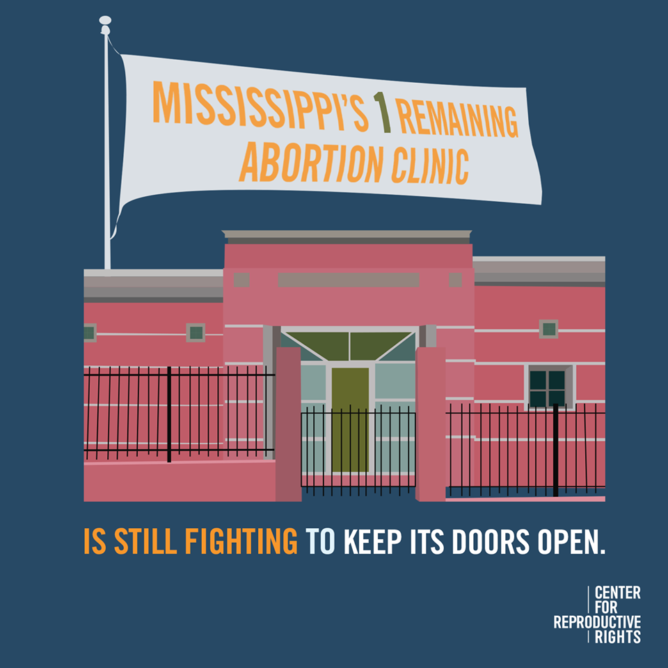 Mississippi's 1 remaining abortion clinic is still fighting to keep its door open.