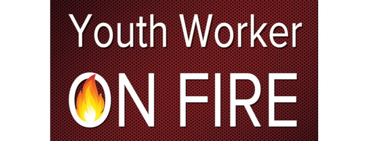 Youth Worker On Fire