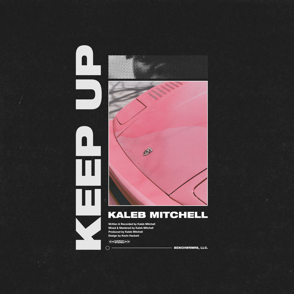 kaleb mitchell - keep up (final).jpg