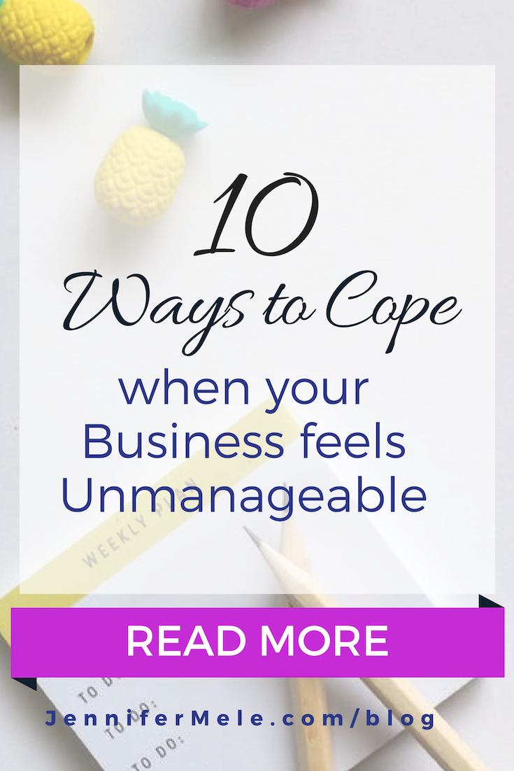 10 ways to cope when your business feels unmanageable .png