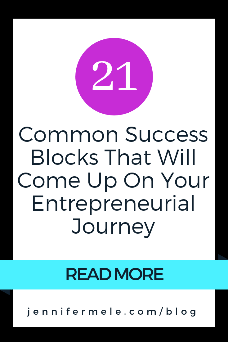 Common Success Blocks That Will Come Up On Your Entrepreneurial Journey